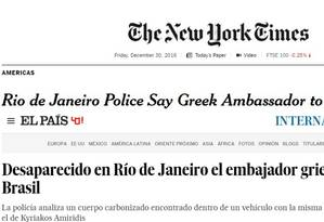 Desaparecimento do embaixador grego repercute na imprensa internacional Foto: Reprodução