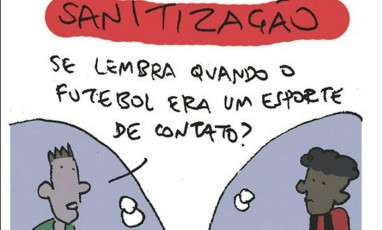 Sanitização Foto: Cartum de Arnaldo Branco