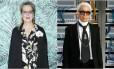 Meryl Streep e Karl Lagerfeld Foto: AP e Reuters