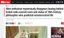 'Entusiasta de alienígenas desaparece misteriosamente', diz título da matéria do 'Mirror' Foto: Reprodução