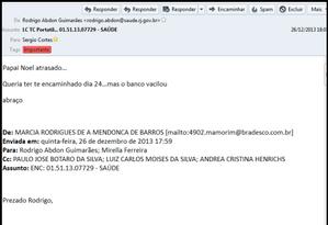 Email recebido por Côrtes de um operador que se lamenta pelo atraso do Papai Noel Foto: Operação Calicute