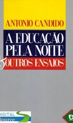 """""""Educação pela noite e outros ensaios"""" Foto: Reprodução / Agência O GLOBO"""
