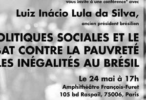 Cartaz anuncia a palestra de Lula Foto: Reprodução