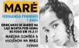Um dos cartazes da Marcha da Maré traz a foto e um resumo da historia da menina Fernanda, morta a tiros quando brincada de boneca na laje de casa