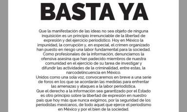 Manifesto assinado por 49 meios de comunicação foi intitulado 'Basta Já' Foto: Reprodução