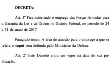 Temer autoriza uso das tropas federais em manifestações na Esplanada dos Ministérios Foto: Reprodução