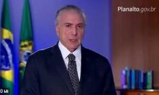 Michel Temer faz pronunciamento na televisão Foto: Reprodução