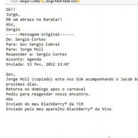 Email enviado por Cabral ao ex-secretário de Saúde Sérgio Côrtes Foto: Reprodução