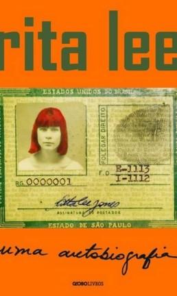 'Rita Lee - Uma autobiografia' (Globo Livros) Foto: Divulgação