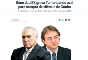Reportagem de Lauro Jardim revelou que o empresário Joesley Batista havia gravado o presidente Michel Temer Foto: Reprodução