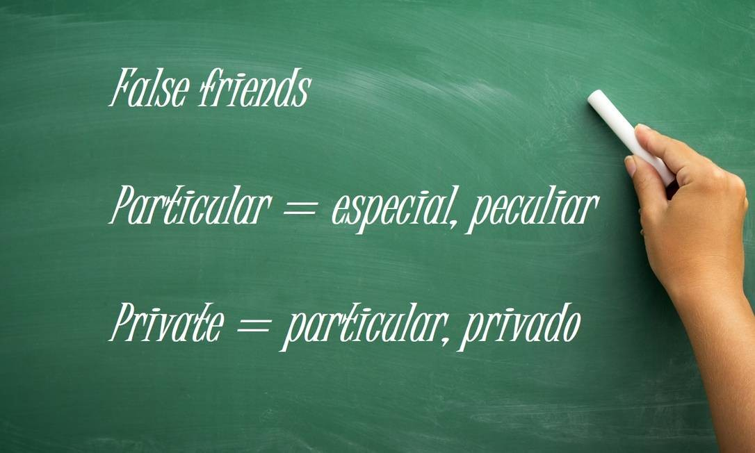 "Private x Particular: ""Particular"" indica algo específico, enquanto ""Private"" significa algo particular Foto: Fotolia"