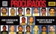 Portal dos Procurados pede informações de suspeitos de invasão à Rocinha Foto: Reprodução