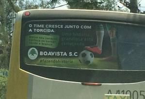 Anúncio do Boavista em ônibus do Rio Foto: Reprodução