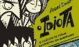 """Capa de """"O idiota"""", adaptação de André Diniz para os quadrinhos do clássico de Fiódor Dostoiévski Foto: Divulgação"""