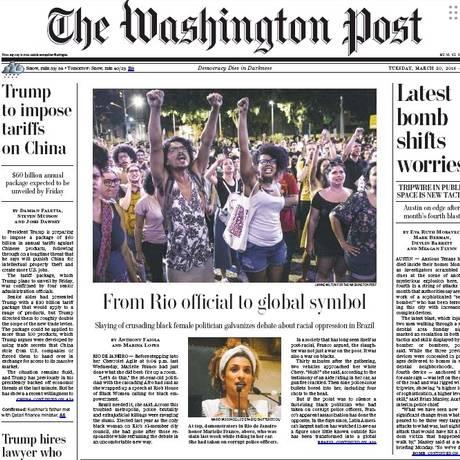 Primeira página do 'The Washington Post' destaca Marielle Foto: Reprodução