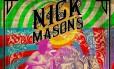 Poster do novo show de Nick Mason Foto: Divulgação