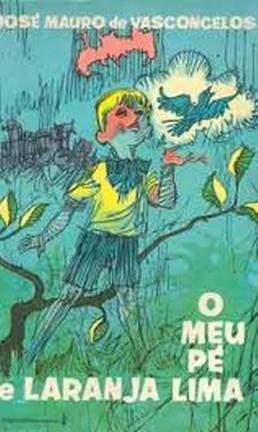 """Capa do livro """"O meu pé de laranja lima"""" Foto: Reprodução"""