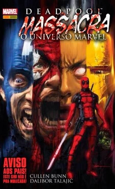 """""""Deadpool Massacra o Universo Marvel"""" (abril/2018) – """"A edição com 100 páginas em capa dura reúne a saga completa na qual Wade Wilson mata todos os heróis e vilões da Marvel. Desaconselhável para menores!"""" Foto: Reprodução"""