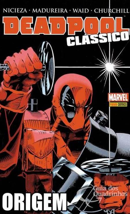 """""""Deadpool Clássico 1"""" (março/2016) – """"Excelente para quem quer começar a acompanhar o personagem. Em 188 páginas, reúne as duas primeiras minisséries do Deadpool, """"Caça ao Tesouro"""" (1993), assinada por Fabian Nicieza, criador do personagem, e """"Pecados do Passado"""" (1994) escrita pelo premiado Mark Waid"""" Foto: Reprodução"""
