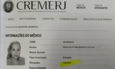 Maria de Fátima Furtado teve registro cassado em 2015 Foto: Reprodução