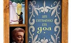 Capa de 'Um estranho em Goa' Foto: Reprodução