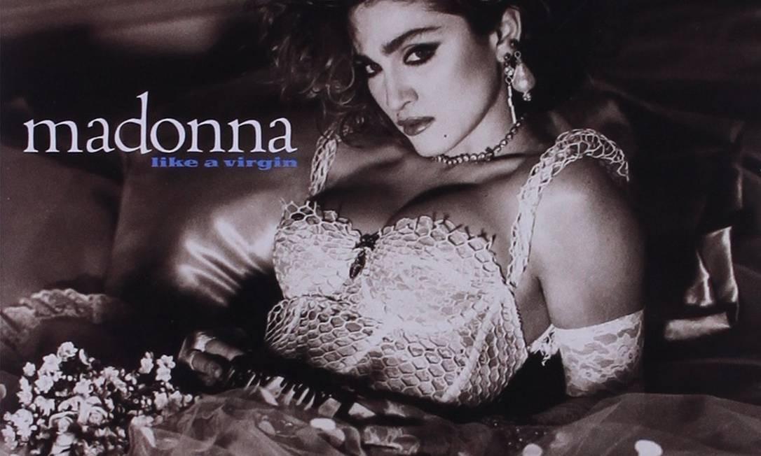 """O estilo continuaria em seu álbum """"Like a Virgin"""", lançado no ano seguinte. O disco fez a carreira dela deslanchar de uma vez por todas Foto: Divulgação"""