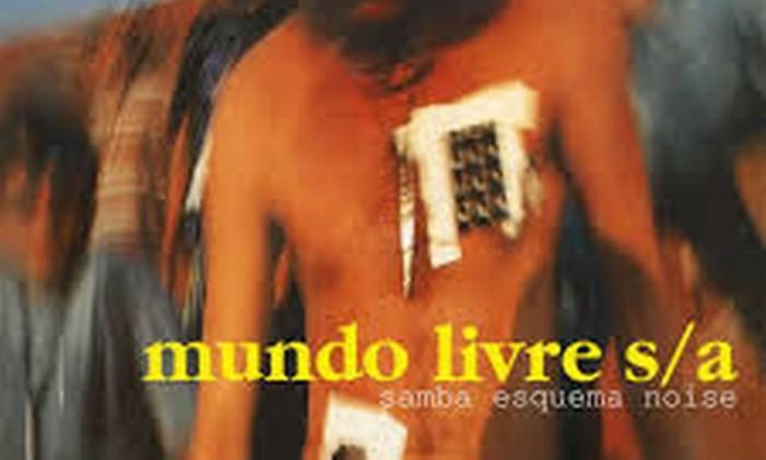 'Samba esquema noise', Mundo Livre S/A Foto: Reprodução