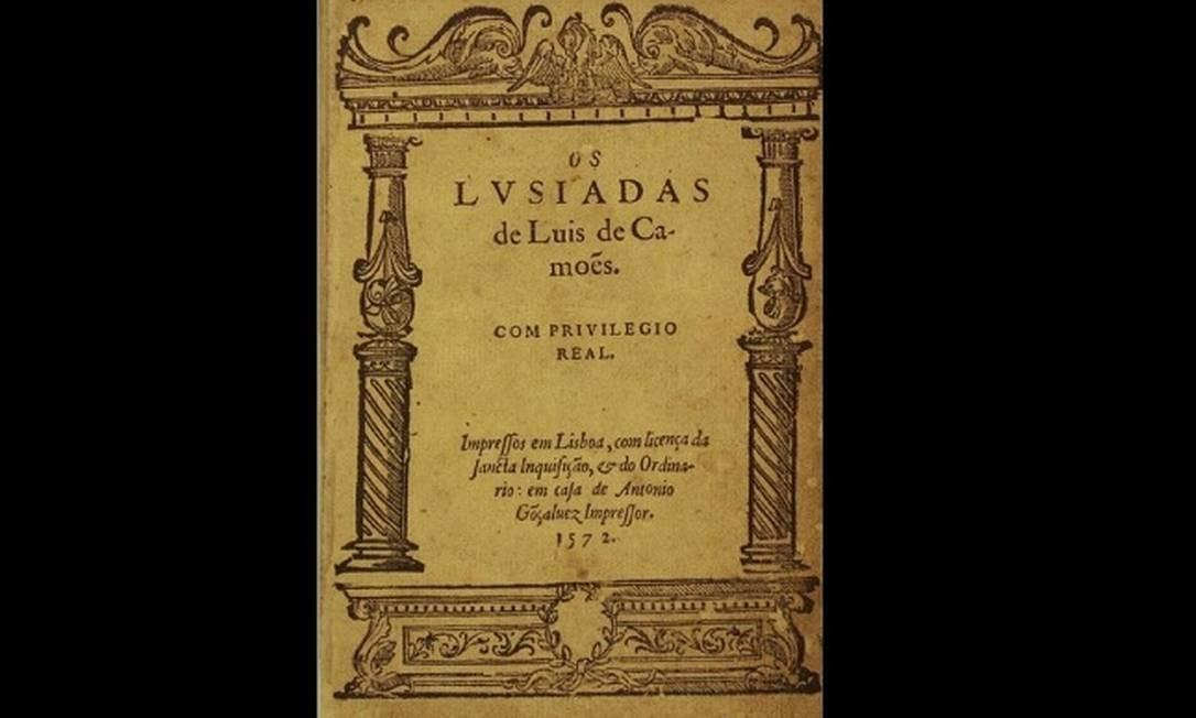"""A Biblioteca Nacional guarda um exemplar da primeira edição de """"Os Lusíadas"""", escrito por Luis de Camões, impresso em 1572 Foto: Reprodução/ Biblioteca Nacional"""