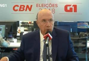 Henrique Meirelles é entrevistado pela CBN e G1 Foto: Reprodução