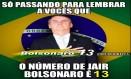 Cartaz do Bolsonaro com número do PT Foto: Reprodução