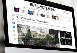 Publicações estrangeiras comentam as eleições brasileiras Foto: Agência O Globo
