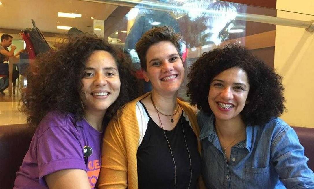 A professora Paula Aparecida; a blogueira Anne Ranni e a jornalista Mônica Seixas, do coletivo Bancada Ativista de São Paulo Foto: Cleide Carvalho / O Globo