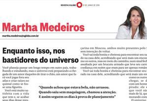 Coluna de Martha Medeiros na Revista O GLOBO de 21 de junho de 2015 Foto: Reprodução