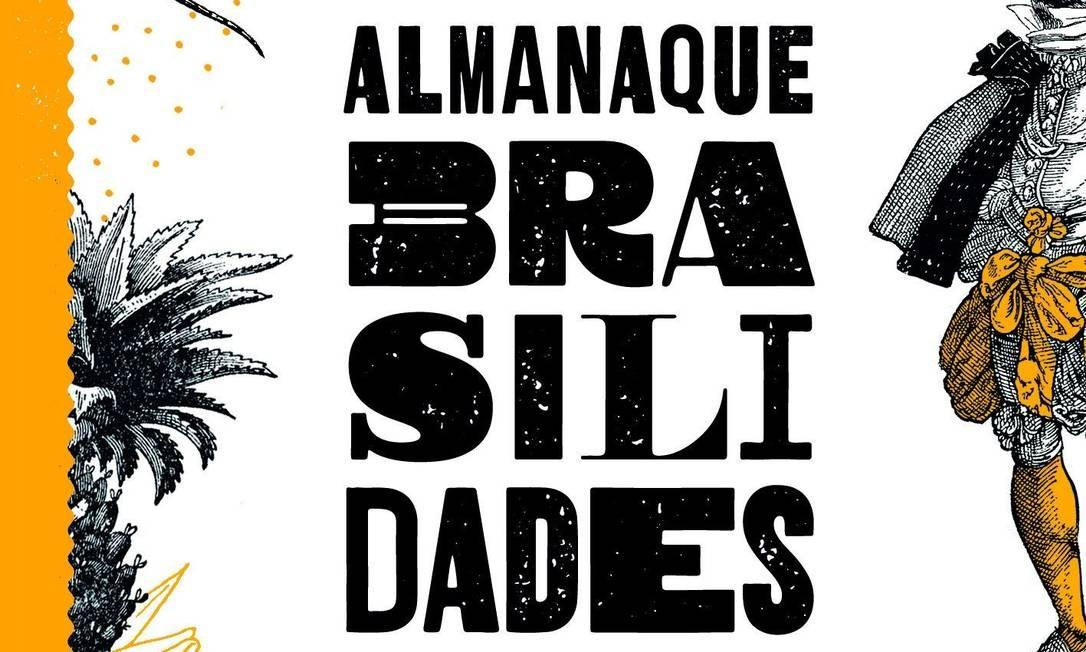 """Capa do livro """"Almanaque Brasilidades"""" Foto: Divulgação"""