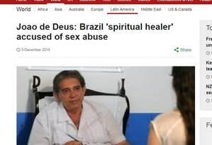 Veículos internacionais relatam denúncias contra 'curandeiro espiritual' Foto: Reprodução