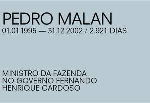 Para Paulo Guedes, de Pedro Malan Foto: Agência O Globo