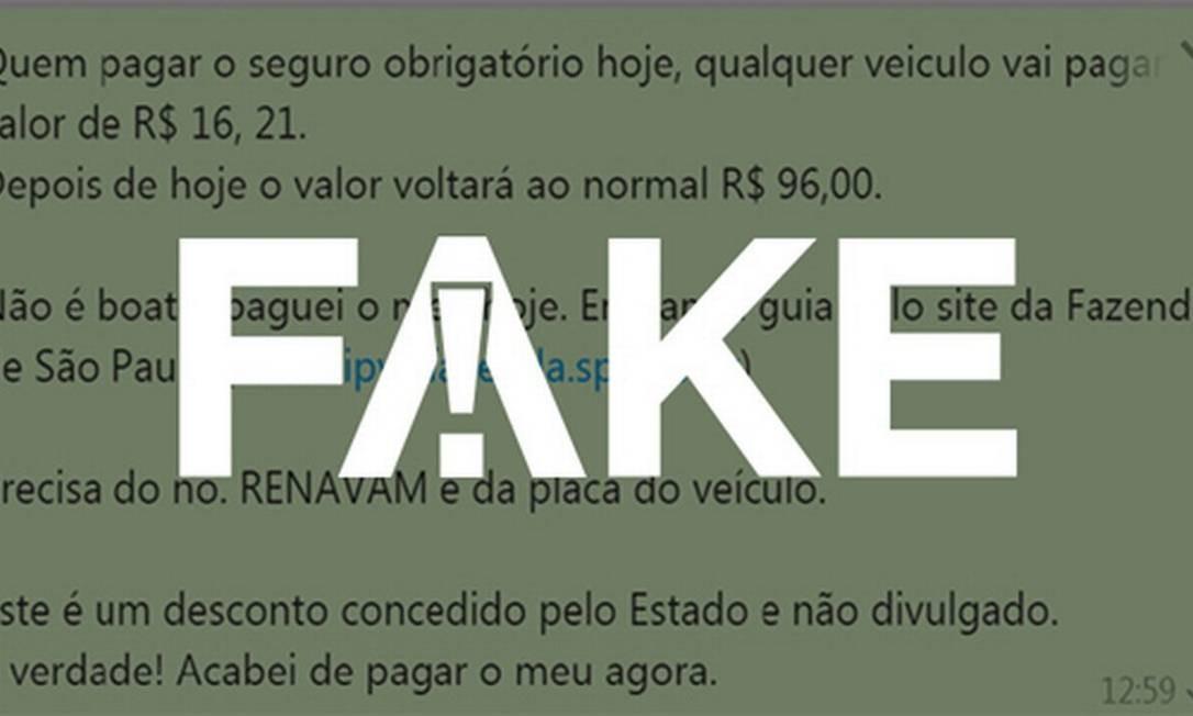 Mensagem #FAKE fala em desconto para pagamento antecipado de DPVAT Foto: Reprodução