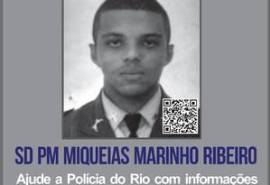 Miqueias Marinho Ribeiro foi o segundo PM morto no Rio, só na primeira semana de 2019 Foto: Divulgação/ Disque Denúncia
