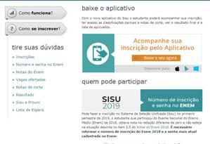 Página inicial do Sistema de Seleção Unificada 2019, que apresentou falhas em seu primeiro dia de funcionamento por excesso de usuários, segundo o Ministério da Educação Foto: Reprodução