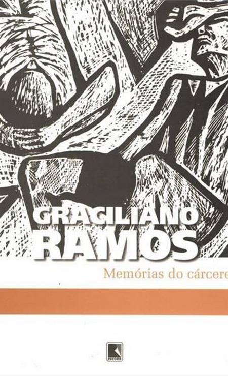 """""""Memórias do cárcere"""", de Graciliano Ramos (1953): Preso em 1936 por conta de seu envolvimento na Intentona Comunista, Ramos fez um registro das péssimas condições da cadeia. Por conta da imundice, tinha náuseas que o impediam de comer. Também relata o encontro com outros presos políticos como Olga Benário. A obra foi em parte escrita dentro da prisão, mas o autor foi obrigado a destruir algumas anotações enquanto esteve encarcerado. Foto: Divulgação / Agência O GLOBO"""