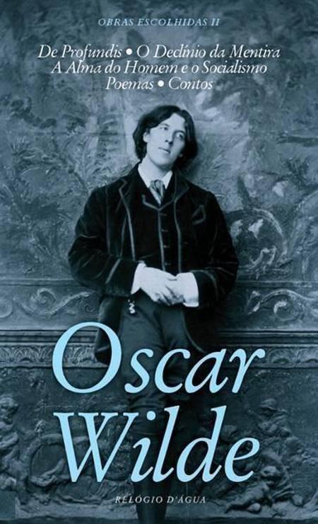 """""""De profundis"""", de Oscar Wilde (1905): O autor britânico estava há 14 meses cumprindo pena de trabalhos forçados quando o diretor da prisão decidiu lhe conceder um material para escrever - um privilégio excepcional. Wilde, que havia sido condenado por """"cometer atos imorais com rapazes"""", aproveitou para escrever esta longa carta a Lord Alfred Douglas, seu amante. A obra só foi publicada em 1905, quatro anos após a morte do escritor. Foto: Divulgação / Agência O GLOBO"""
