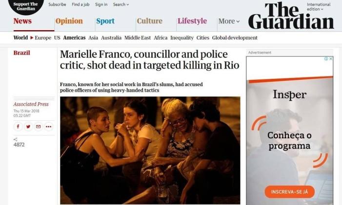 Mortes de Anderson e Marielle foram notícia no site do jornal inglês The Guardian Foto: Reprodução