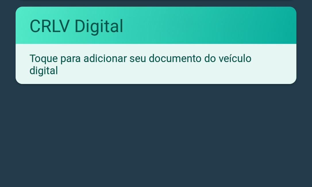 Tela do app CDT, que dá acesso ao documento digital Foto: Reprodução