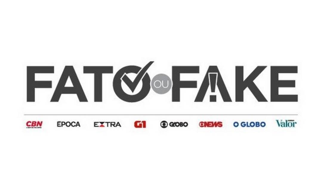 Fato ou Fake, serviço de checagem do Grupo Globo Foto: O Globo