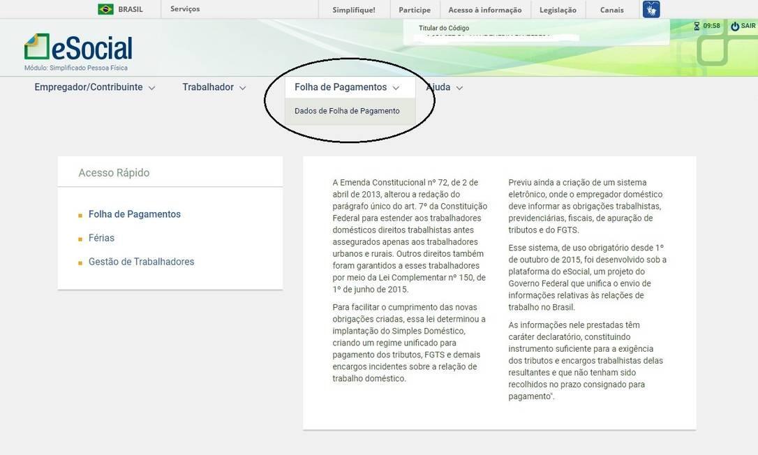 Ao acessar o eSocial, o contribuinte deve selecionar a opção 'Folha de Pagamentos' Foto: Reprodução/Internet