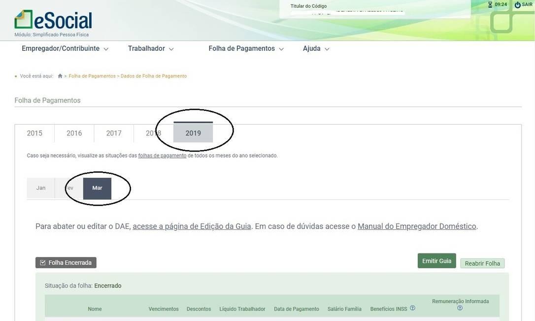Depois de selecionar 'Folha de Pagamentos', o contribuinte deve selecionar o ano e o mês em que consta a pendência Foto: Reprodução/Internet