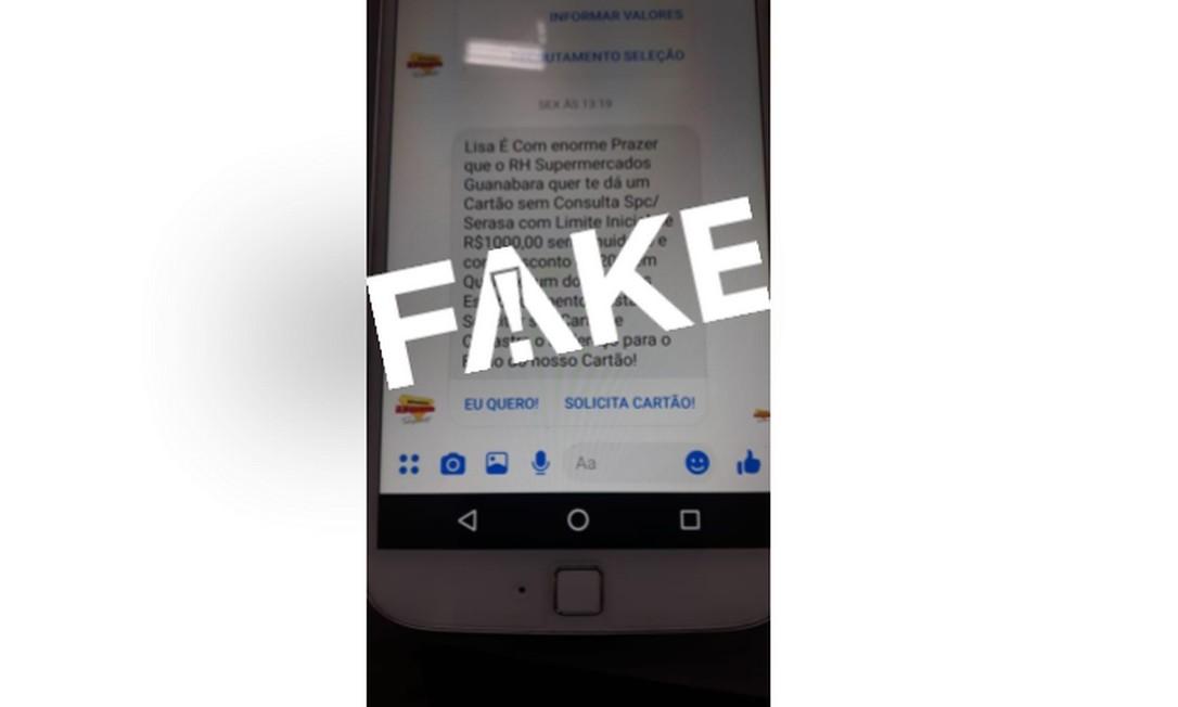 É #FAKE mensagem que oferece cartão de crédito em nome dos Supermercados Guanabara Foto: Reprodução