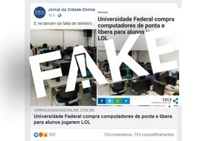É #FAKE que universidade federal comprou computadores de ponta para alunos jogarem LOL Foto: Reprodução
