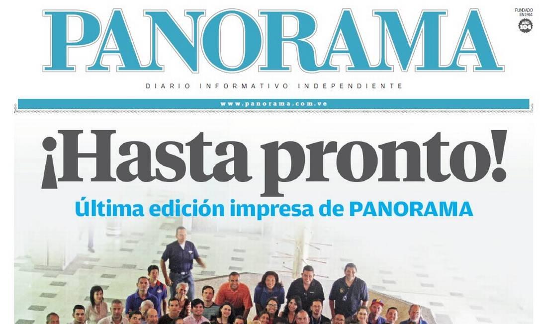 Primeira página da edição desta terça do jornal venezuelano 'Panorama' com o anúncio do fim da versão impressa por falta de papel: 'Até logo!', diz a manchete Foto: / Reprodução
