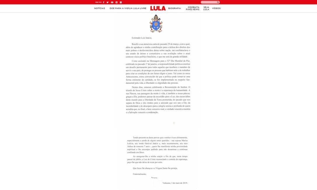 """Na carta enviada a Lula, o Pontífice cita as """"duras provas"""" pelas quais o líder político tem passado e manifesta solidariedade pelas mortes da mulher, Marisa, do irmão Genivaldo e do neto de 7 anos, Arthur Foto: Reprodução"""